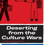 Review: Deserting from the Culture Wars